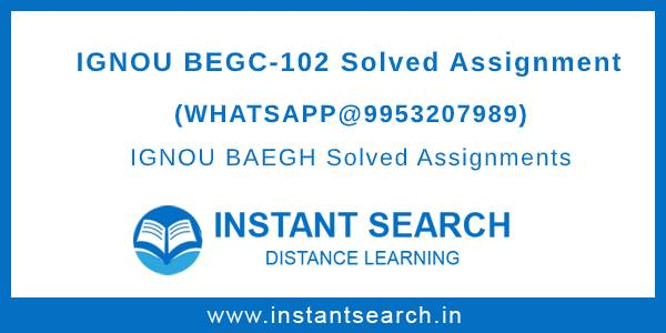 IGNOU BEGC102 Solved Assignment