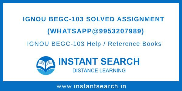 IGNOU BEGC103 Solved Assignment