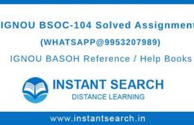 IGNOU BSOC104 Assignment